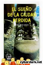 Portada de EL SUEÑO DE LA CIUDAD PERDIDA (EBOOK-EPUB) - EBOOK