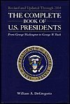 Portada de THE COMPLETE BOOK OF U.S. PRESIDENTS FROM GEORGE WASHINGTON TO GEORGE W. BUSH BY