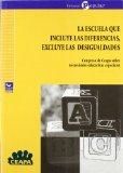 Portada de LA ESCUELA QUE INCLUYE LAS DIFERENCIAS EXCLUYE LAS DESIGUALDADES:CONGRESO DE CEAPA SOBRE NECESIDADES EDUCATIVAS ESPECIALES