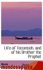 Portada de LIFE OF TECUMSEH, AND OF HIS BROTHER THE PROPHET