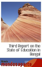 Portada de THIRD REPORT ON THE STATE OF EDUCATION IN BENGAL