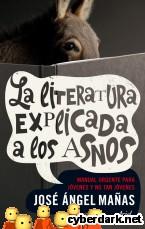 Portada de LA LITERATURA EXPLICADA A LOS ASNOS - EBOOK