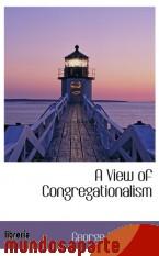 Portada de A VIEW OF CONGREGATIONALISM