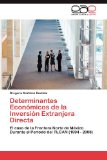 Portada de DETERMINANTES ECON MICOS DE LA INVERSI N EXTRANJERA DIRECTA: EL CASO DE LA FRONTERA NORTE DE MÉXICO DURANTE EL PERÍODO DEL TLCAN (1994 - 2008)