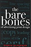 Portada de [(THE BARE BONES OF ADVERTISING PRINT DESIGN)] [BY (AUTHOR) ROBYN BLAKEMAN] PUBLISHED ON (OCTOBER, 2004)