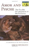 Portada de AMOR AND PSYCHE: THE PSYCHIC DEVELOPMENT OF THE FEMININE: A COMMENTARY ON THE TALE BY APULEIUS. (MYTHOS SERIES) (WORKS BY ERICH NEUMANN) BY ERICH NEUMANN (21-APR-1971) PAPERBACK