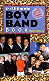 Portada de THE ULTIMATE BOY BAND BOOK BY FREDERICK LEVY (2000-09-01)