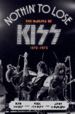 Portada de NOTHIN' TO LOSE: THE MAKING OF KISS (1972-1975)