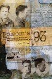 Portada de FOLSOM'S 93: THE LIVES AND CRIMES OF FOLSOM PRISON'S EXECUTED MEN