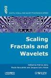 Portada de SCALING, FRACTALS AND WAVELETS (ISTE)