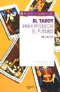 Portada de EL TAROT PARA PREDECIR EL FUTURO