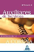 Portada de AUXILIARES DE SERVICIOS DE LA UNIVERSIDAD DE A CORUÑA: TEMARIO