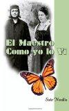 Portada de EL MAESTRO COMO YO LO VI
