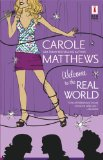Portada de WELCOME TO THE REAL WORLD (RED DRESS INK NOVELS)