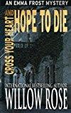 Portada de CROSS YOUR HEART AND HOPE TO DIE: EMMA FROST #4