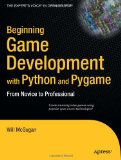 Portada de BEGINNING GAME DEVELOPMENT WITH PYTHON AND PYGAME: FROM NOVICE TO PROFESSIONAL (BEGINNERS / BEGINNING GUIDE)