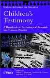 Portada de CHILDREN'S TESTIMONY: A HANDBOOK OF PSYCHOLOGICAL RESEARCH AND FORENSIC PRACTICE (WILEY SERIES IN PSYCHOLOGY OF CRIME, POLICING & LAW)