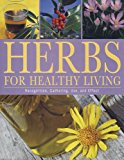 Portada de HERBS FOR HEALTHY LIVING: RECOGNITION, GATHERING, USE, AND EFFECT BY UTE KUNKELE (2007-11-02)