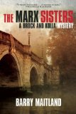 Portada de THE MARX SISTERS: A BROCK AND KOLLA MYSTERY