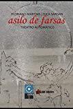 """Portada de ASILO DE FARSAS (COLEÇÃO """"O AMOR PELAS PALAVRAS"""")"""