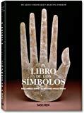 Portada de LIBRO DE LOS SIMBOLOS, EL - REFLEXIONES SOBRE LAS IMAGENES