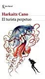 Portada de EL TURISTA PERPETUO (VOLUMEN INDEPENDIENTE)