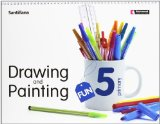 Portada de DRAWING & PAINTING FUN. STUDENT'S BOOK. PER LA SCUOLA ELEMENTARE. CON CD-ROM: FUN 5, DRAWING AND PAINTING, EDUCACIÓN PRIMARÍA