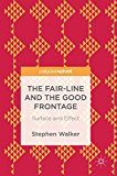 Portada de THE FAIR-LINE AND THE GOOD FRONTAGE: SURFACE AND EFFECT