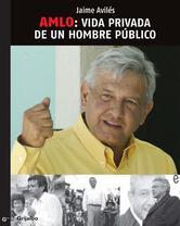 Portada de AMLO: VIDA PRIVADA DE UN HOMBRE PÚBLICO - EBOOK