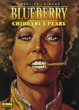 Portada de BLUEBERRY Nº 7: CHICHUAHUA PEARL