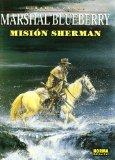MISION SHERMAN (BLUEBERRY, Nº 32)