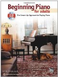 Portada de BEGINNING PIANO FOR ADULTS: THE GROWN-UP APPROACH TO PLAYING PIANO