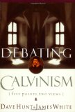 Portada de DEBATING CALVINISM: FIVE POINTS, TWO VIEWS