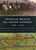TECNICAS BELICAS DEL MUNDO MODERNO 1500-1763