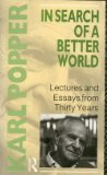 Portada de IN SEARCH OF A BETTER WORLD: LECTURES AND ESSAYS FROM THIRTY YEARS