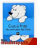 Portada de CUCÚ-TRAS DE ANIMALES DEL POLO