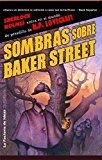 Portada de SOMBRAS SOBRE BAKER STREET (SHERLOCK HOLMES ENTRA EN EL MUNDO DE PESADILLA DE H.P. LOVECRAFT
