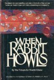 Portada de WHEN RABBIT HOWLS / THE TROOPS FOR TRUDDI CHASE ; INTRODUCTION AND EPILOGUE BY ROBERT A. PHILLIPS