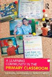Portada de A LEARNING COMMUNITY IN THE PRIMARY CLASSROOM