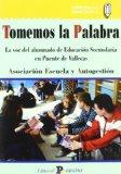 Portada de TOMEMOS LA PALABRA: LA VOZ DEL ALUMNADO DE EDUCACION SECUNDARIA EN PUENTE DE VALLECAS