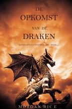 Portada de DE  OPKOMST  VAN  DE  DRAKEN  (KONINGEN EN TOVERNAARS—BOEK 1) (EBOOK)