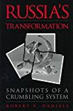 Portada de [(RUSSIA'S TRANSFORMATION : SNAPSHOTS OF A CRUMBLING SYSTEM)] [BY (AUTHOR) ROBERT V. DANIELS] PUBLISHED ON (NOVEMBER, 1997)