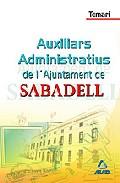 Portada de AUXILIARS ADMINISTRATIUS DE L AJUNTAMENT DE SABADELL: TEMARI