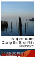 Portada de THE QUEEN OF THE SWAMP: AND OTHER PLAIN AMERICANS