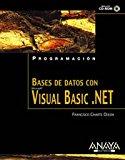 Portada de BASES DE DATOS CON VISUAL BASIC .NET (PROGRAMACION)