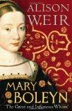 Portada de MARY BOLEYN: 'THE GREAT AND INFAMOUS WHORE'