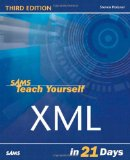 Portada de SAMS TEACH YOURSELF XML IN 21 DAYS (TEACH YOURSELF IN 21 DAYS)