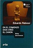 Portada de EN EL COMIENZO DIOS CREO EL CANON: BIBLIA BEROLINENSIS