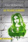 Portada de LOS PECADOS GLORIOSOS (ADN) (ADN ALIANZA DE NOVELAS)