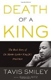 Portada de DEATH OF A KING: THE REAL STORY OF DR. MARTIN LUTHER KING JR.'S FINAL YEAR